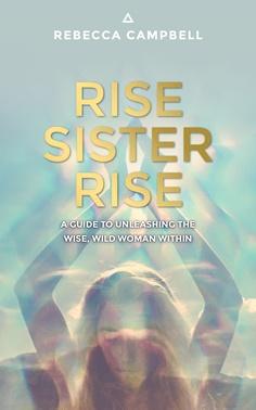 Book, Rise Sister Rise, Rebecca Campbell