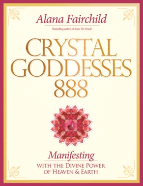 Crystal Goddesses 888, Alana Fairchild, Book, Manifesting, Kuan Yin, Mandala