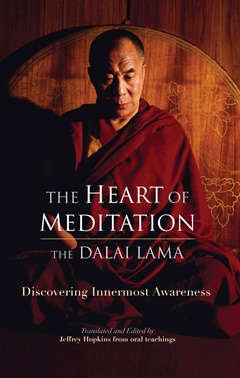 The Dalai Lama, the heart of meditation, Buddhism