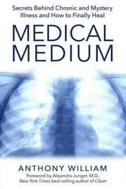Medical Medium by Anthony Williams