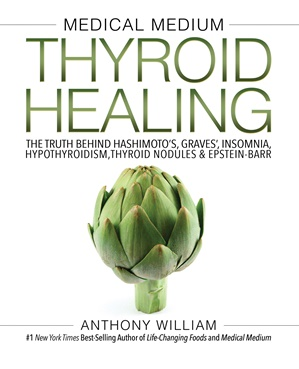 Thyroid Healing by Anthony William