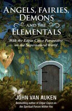 ANGELS, FAIRIES DEMONS AND THE ELEMENTALS