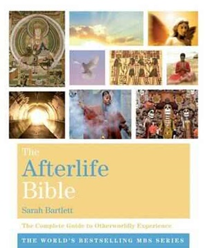 The afterlife bible by Sarah Bartlett