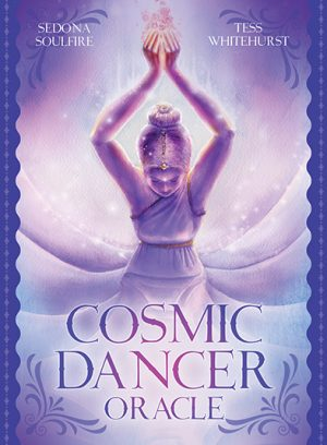 Cosmic Dancer Oracle by Sedona Soulfire